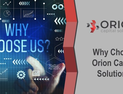 Why Choose Orion Capital Solutions?